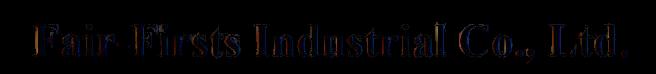 Fair-Firsts Industrial Co., Ltd.